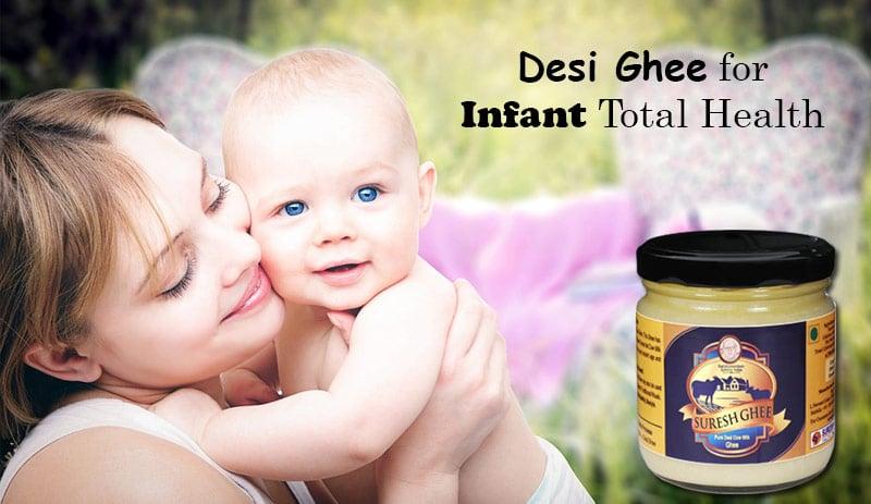 Desi Ghee for Infant Total